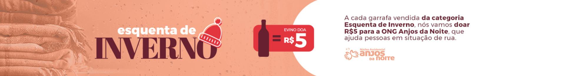 A cada garrafa vendida da categoria Esquenta de Inverno, nós vamos doar R$5 para a ONG Anjos da Noite, que ajuda pessoas em situação de rua.